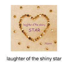 laughter of the shiny star
